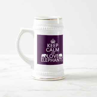 Keep Calm and Love Elephants (any color) Beer Stein