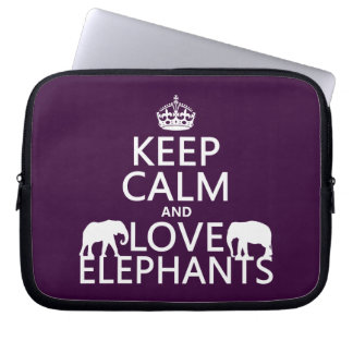 Keep Calm and Love Elephants (any color) Laptop Sleeve