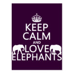 Keep Calm and Love Elephants (any color) Post Cards