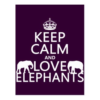 Keep Calm and Love Elephants Post Cards