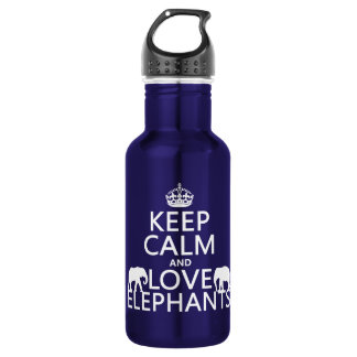 Keep Calm and Love Elephants (any color) Stainless Steel Water Bottle