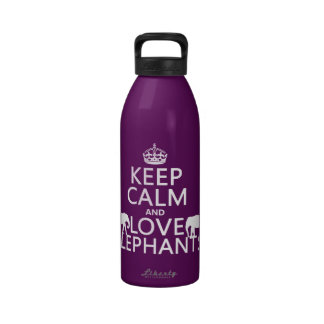 Keep Calm and Love Elephants any color Water Bottle