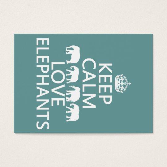 Keep Calm and Love Elephants (customizable colors) Business Card
