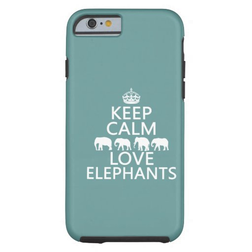 Keep Calm and Love Elephants (customizable colors) iPhone 6 Case
