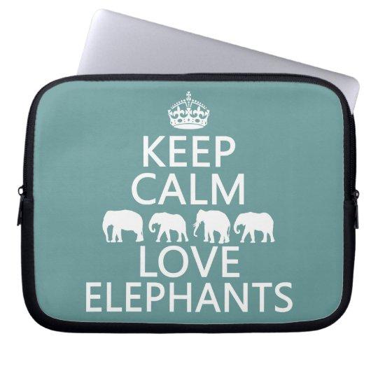 Keep Calm and Love Elephants (customizable colors) Computer Sleeve