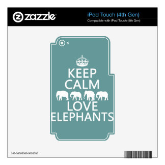Keep Calm and Love Elephants (customizable colors) iPod Touch 4G Skin