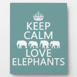 Keep Calm and Love Elephants (customizable colors) Display Plaques