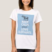 Keep Calm and Love Elephants Gift Fun to Wear T-Shirt