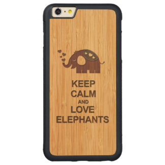 Keep Calm and Love Elephants in Bamboo Look Carved® Maple iPhone 6 Plus Bumper
