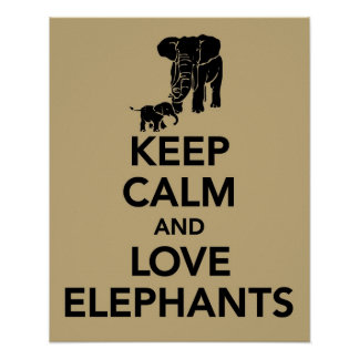 Keep Calm and Love Elephants print or poster beige