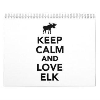 Keep calm and love Elk Calendar