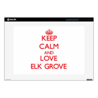 """Keep Calm and Love Elk Grove Skins For 15"""" Laptops"""