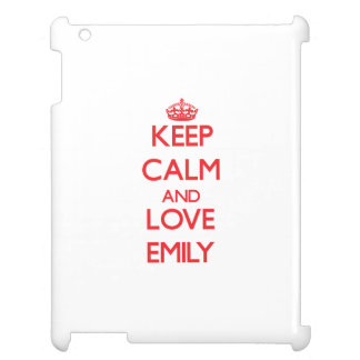 Keep Calm and Love Emily iPad Cover