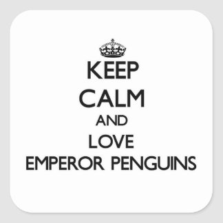 Keep calm and Love Emperor Penguins Square Sticker