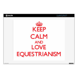 Keep calm and love Equestrianism Laptop Decal