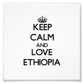 Keep Calm and Love Ethiopia Photographic Print