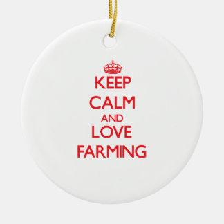 Keep calm and love Farming Ornament