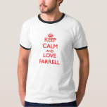 Keep calm and love Farrell T Shirts