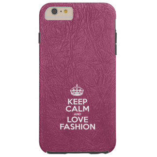 Keep Calm and Love Fashion - Pink Leather Tough iPhone 6 Plus Case