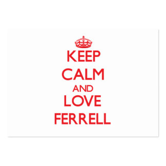 Keep calm and love Ferrell Large Business Cards (Pack Of 100)