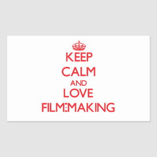 Keep calm and love Film-Making Rectangle Stickers