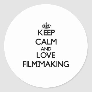 Keep calm and love Film-Making Sticker