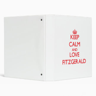 Keep calm and love Fitzgerald 3 Ring Binder