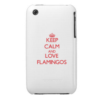 Keep calm and love Flamingos Case-Mate iPhone 3 Cases