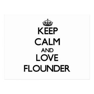 Keep calm and love Flounder Post Card