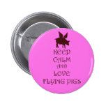 Keep Calm and Love Flying Pigs pink & brown print Pinback Buttons