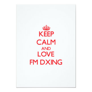 Keep calm and love Fm Dxing Personalized Announcements