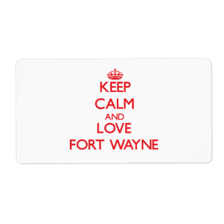 Keep Calm and Love Fort Wayne Shipping Label