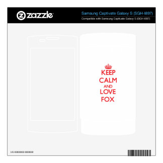 Keep calm and love Fox Samsung Captivate Decal
