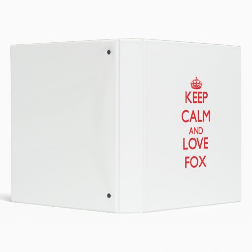 Keep calm and love Fox Vinyl Binders