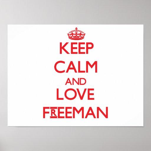 Keep calm and love Freeman Poster