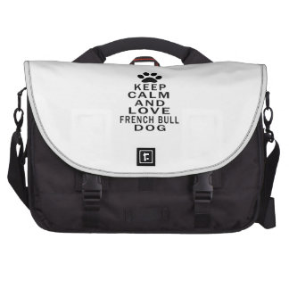 Keep Calm And Love French Bulldog Dog Laptop Bags