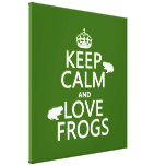 Keep Calm and Love Frogs (any background color) Gallery Wrapped Canvas
