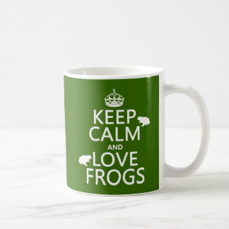 Keep Calm and Love Frogs (any background color) Coffee Mugs
