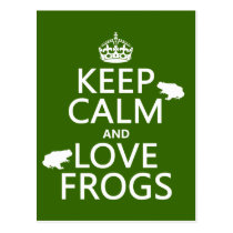 Keep Calm and Love Frogs (any background color) Postcard