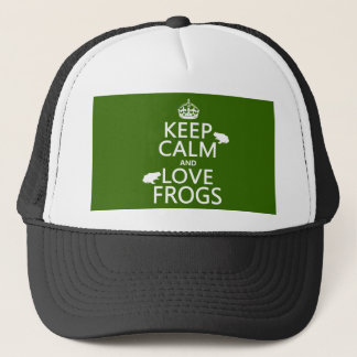 Keep Calm and Love Frogs (any background color) Trucker Hat