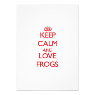 Keep calm and love Frogs Personalized Invitations
