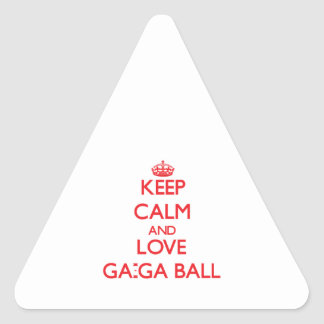 Keep calm and love Ga-Ga Ball Stickers