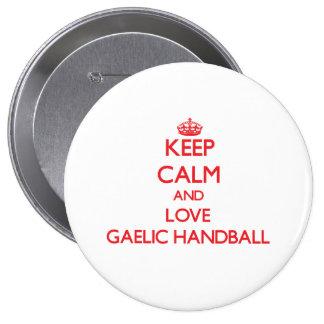 Keep calm and love Gaelic Handball Buttons