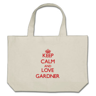 Keep calm and love Gardner Tote Bags
