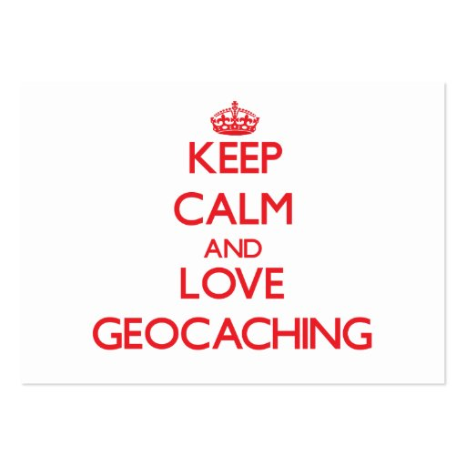 Keep calm and love Geocaching Business Card Templates