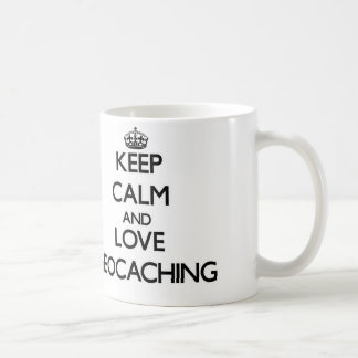 Keep calm and love Geocaching Mug