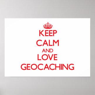 Keep calm and love Geocaching Print
