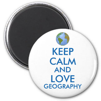 Keep Calm and Love Geography Customizable 2 Inch Round Magnet