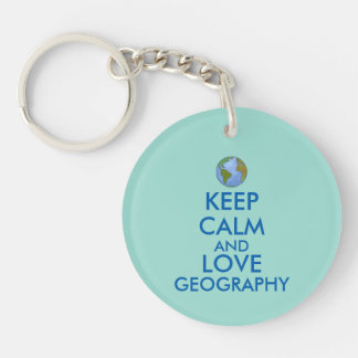 Keep Calm and Love Geography Customizable Keychain