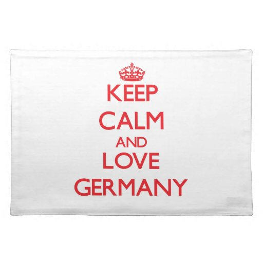 Keep Calm and Love Germany Placemats
